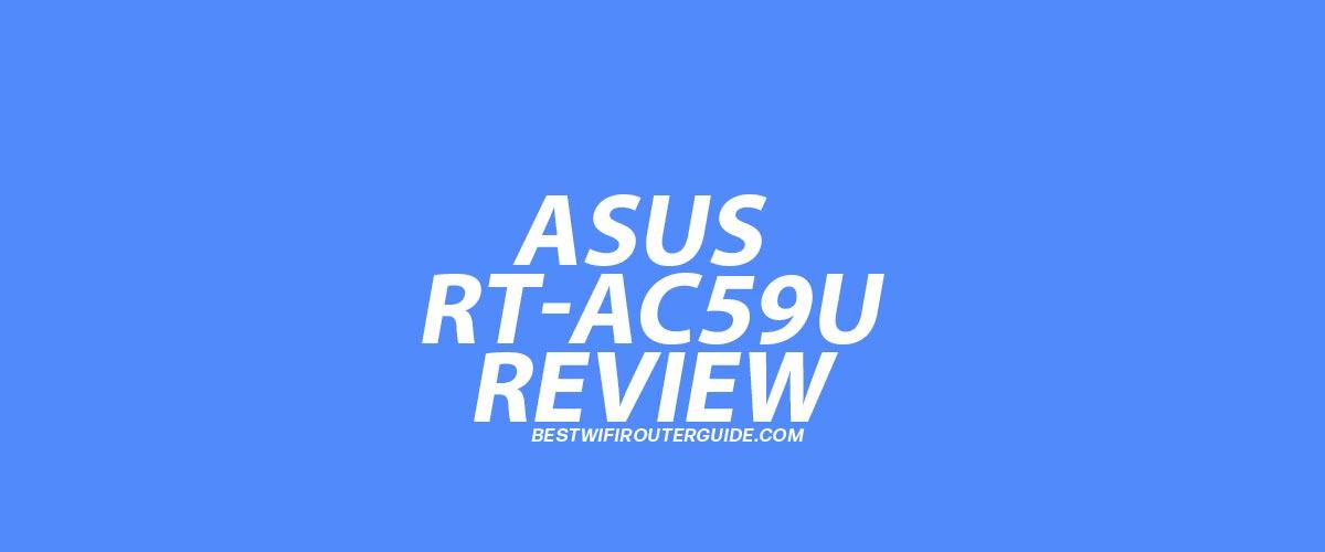 Asus RT-AC59U Review