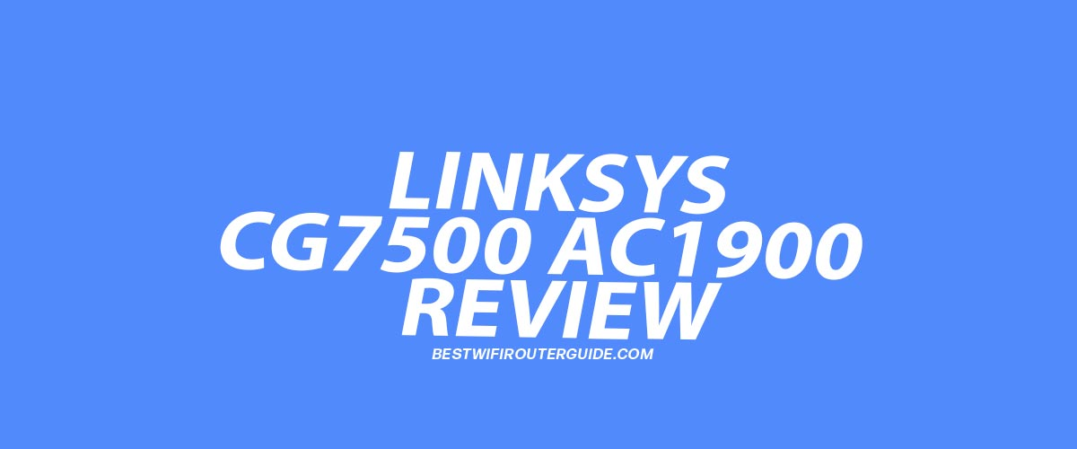 linksys cg7500 ac1900 dual-band modem router firmware