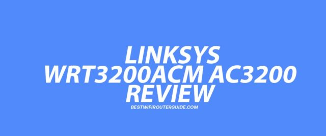 Linksys WRT3200ACM AC3200 MU-MIMO Gigabit WiFi Router Review